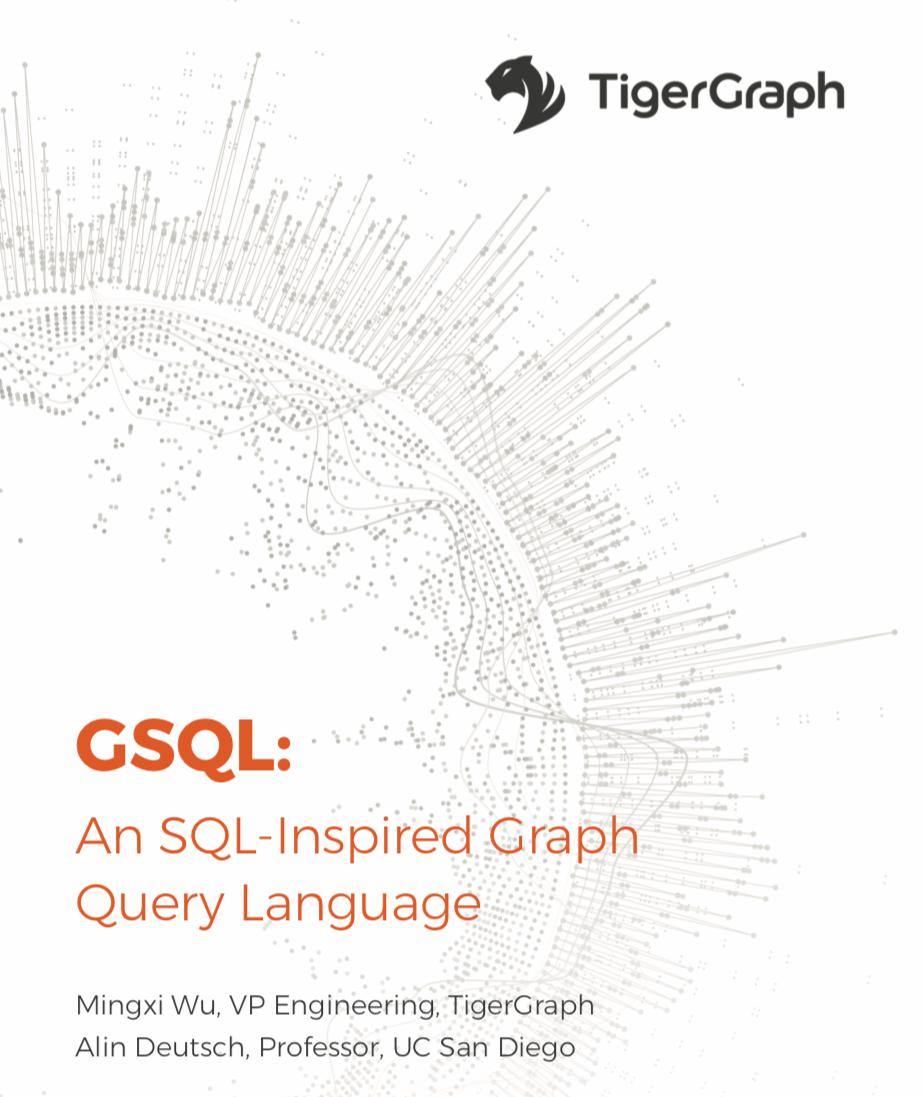 TigerGraph GSQL Graph Query Language