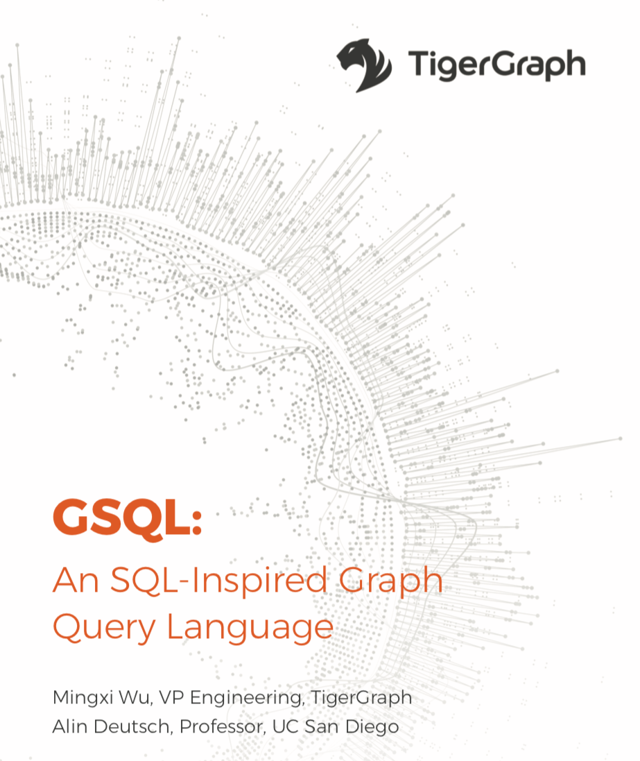 TigerGraph GSQL Graph Query Language